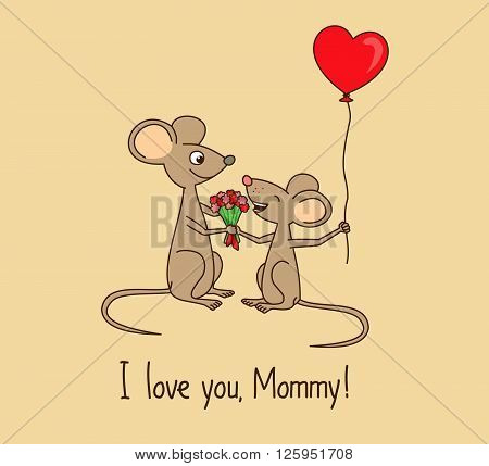 I love you, Mommy. Cute Mother's day greeting card with cartoon mice.