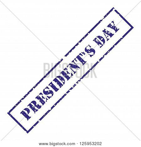 President's Day. Blue stamp with grunge. Vector illustration