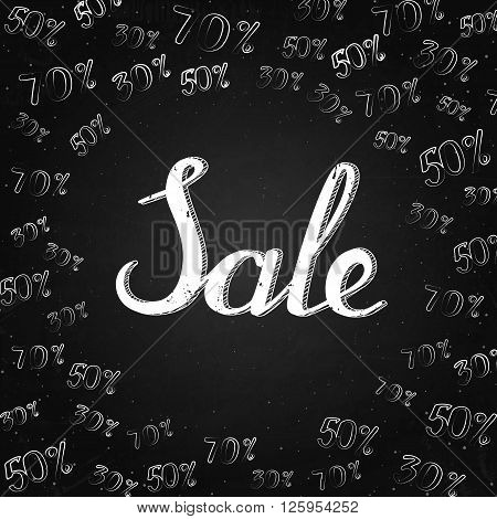 Sale - lettering on the chalk background with percents. Vector illustration of discount. Background or banner.