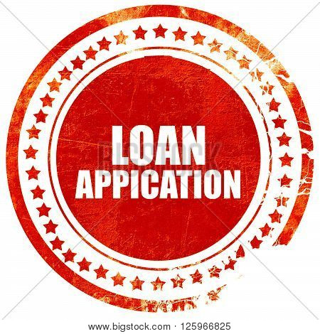 loan application, isolated red stamp on a solid white background