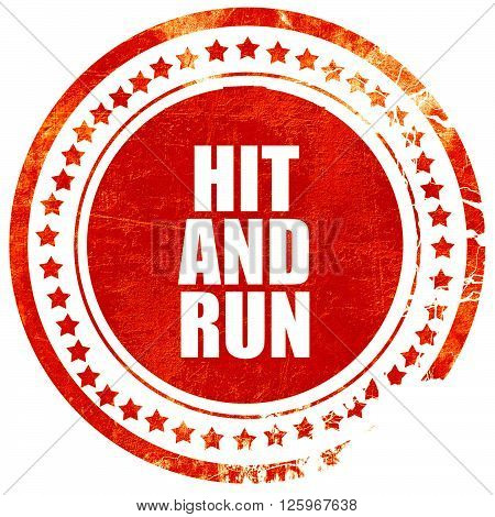 hit and run, isolated red stamp on a solid white background
