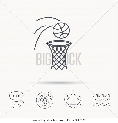 Basketball icon. Basket with ball sign. Professional sport equipment symbol. Global connect network, ocean wave and chat dialog icons. Teamwork symbol.