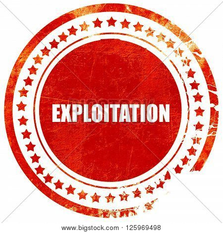 Exploitation word Business man touching on blue virtual screen, isolated red stamp on a solid white background