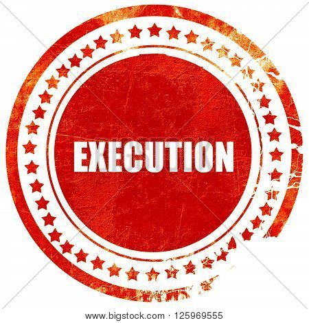 execution, isolated red stamp on a solid white background