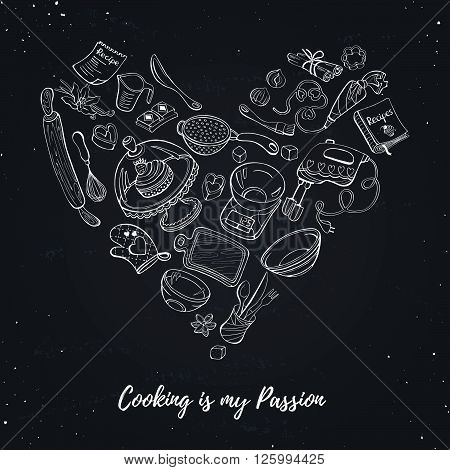 Cooking is my passion. Baking tools in heart shape. Recipe book background concept. Poster with hand drawn kitchen utensils.