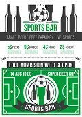 Sport Bar Menu Poster With Football Sport Event Admission Ticket. Soccer Ball, Beer Glass And Bottle poster