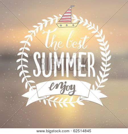 Summer card with wreath and boat. Unfocused seaside  vector background. Blurred Sunset, sunrise romantic wallpaper. The best summer, enjoy