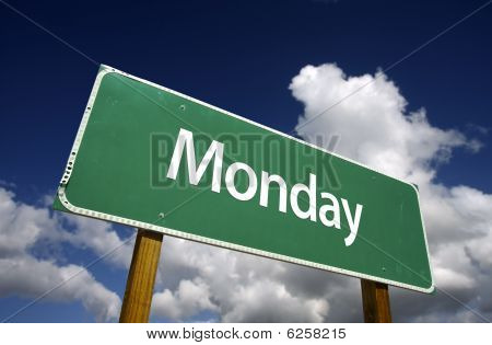 Monday Green Road Sign