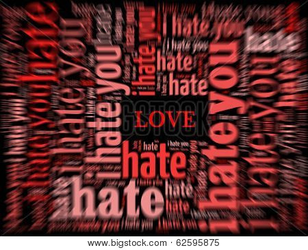 Love surrounded by hate, conceptual background
