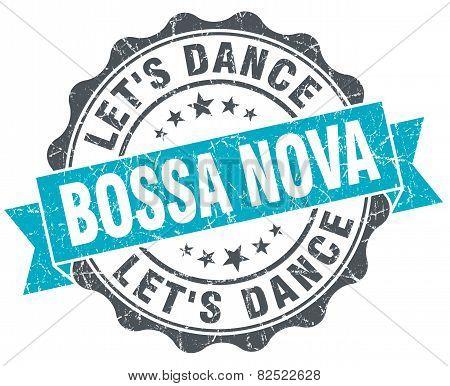 Bossa Nova Vintage Turquoise Seal Isolated On White