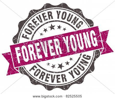 Forever Young Grunge Violet Seal Isolated On White