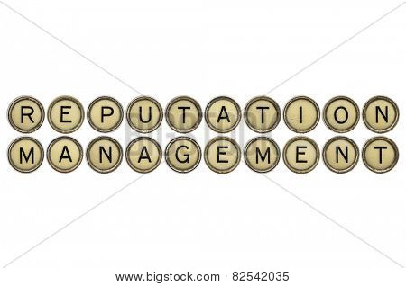 reputation management  text  in old round typewriter keys isolated on white