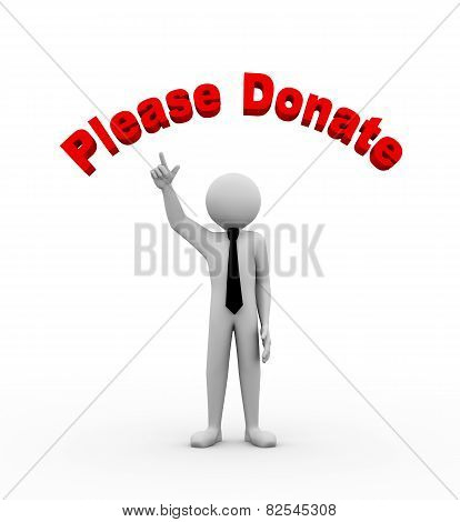 3D Businessman With Please Donate