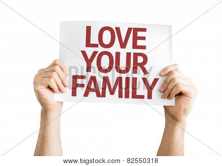 Love Your Family card isolated on white background