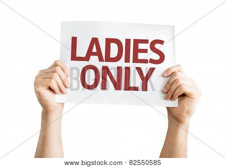 Ladies Only card isolated on white background