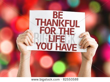 Be Thankful for the Life You Have card with colorful background with defocused lights