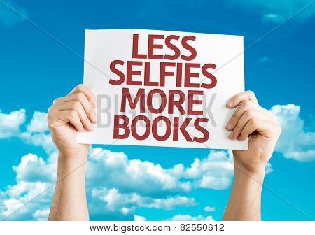 Less Selfie More Books card with sky background