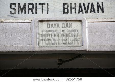 KOLKATA, INDIA - FEBRUARY 08: The inscription at the entrance to to Daya Dan established by Mother Teresa and run by the Missionaries of Charity in Kolkata, India on February 08, 2014