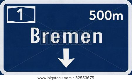 Bremen Germany Highway Road Sign