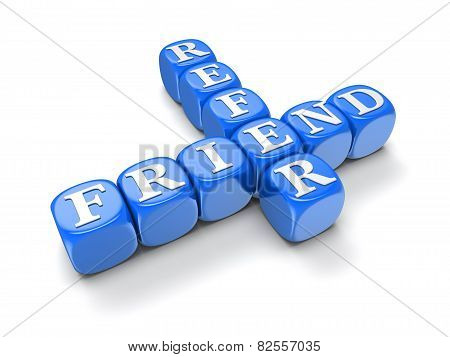 Refer Friend - Block Letters (clipping path included)