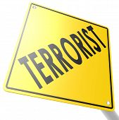 stock photo of terrorist  - Road sign with terrorist image with hi - JPG