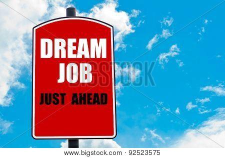 Dream Job Just Ahead
