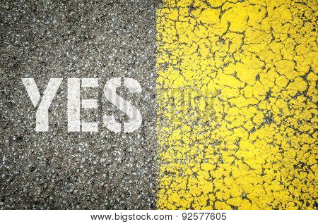 Yes Stencil Print On The Grunge Asphalt Background