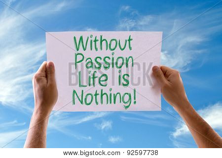 Without Passion Love is Nothing card with sky background