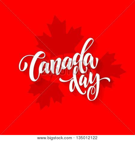 Canada Day greeting card poster. Canadian national celebration flyer placard with maple leaf print pattern. Canada flag red background wallpaper.