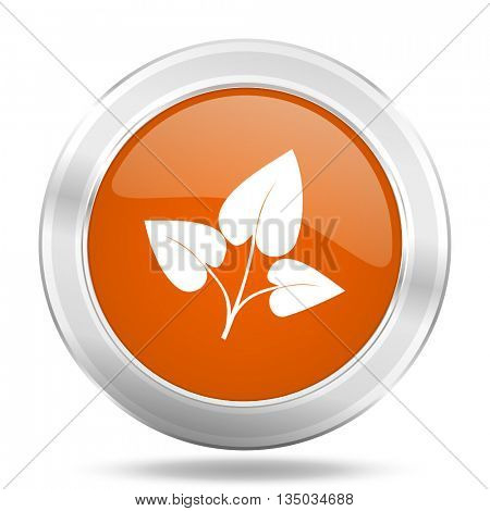 leaf vector icon, orange circle metallic chrome internet button, web and mobile app illustration