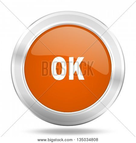 ok vector icon, orange circle metallic chrome internet button, web and mobile app illustration