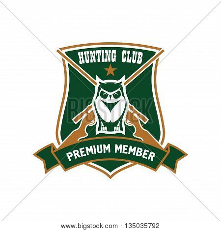 Forest horned owl with crossed rifles on the background framed by heraldic shield and ribbon banner with captions Hunting Club and Premium Member. Retro style