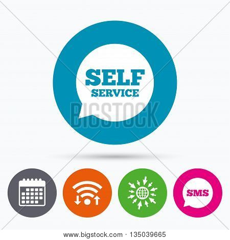 Wifi, Sms and calendar icons. Self service sign icon. Maintenance symbol in speech bubble. Go to web globe.