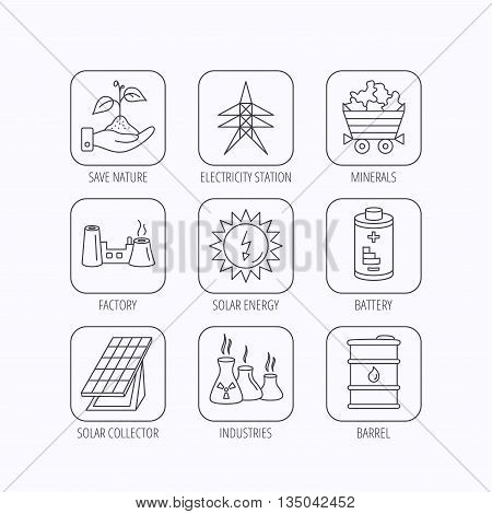 Solar collector energy, battery and oil barrel icons. Minerals, electricity station and factory linear signs. Industries, save nature icons. Flat linear icons in squares on white background. Vector