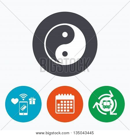 Ying yang sign icon. Harmony and balance symbol. Mobile payments, calendar and wifi icons. Bus shuttle.