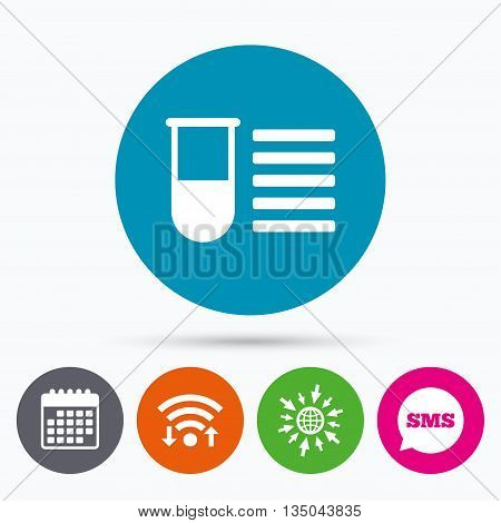 Wifi, Sms and calendar icons. Medical test tube sign icon. Test list. Laboratory equipment symbol. Go to web globe.
