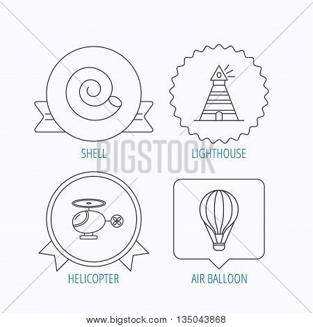 Lighthouse, air balloon and helicopter icons. Shell linear sign. Award medal, star label and speech bubble designs. Vector