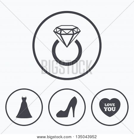 Wedding dress icon. Women's shoe and love heart symbols. Wedding or engagement day ring with diamond sign. Icons in circles.