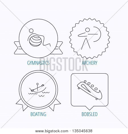 Gymnastics, boating and archery icons. Bobsled linear sign. Award medal, star label and speech bubble designs. Vector