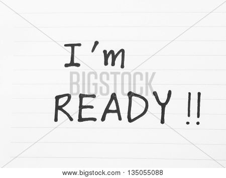 I am ready words with exclamation marks on line paper black and white effect