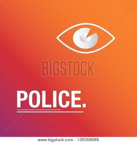 Police orange background to secure the city