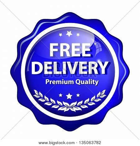 Free Delivery, Premium Quality - blue shiny glossy label / button for retail companies.
