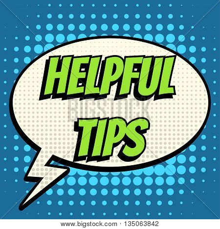 Helpful tips comic book bubble text retro style