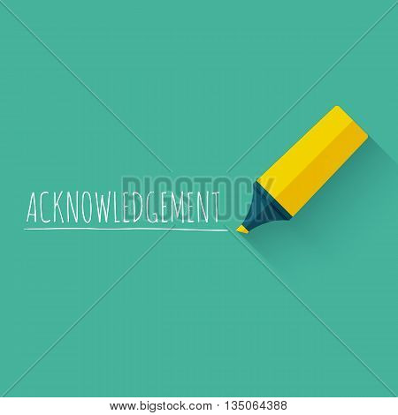 Acknowledgment word concept design with yellow pencil or marcker. Vector illustration.