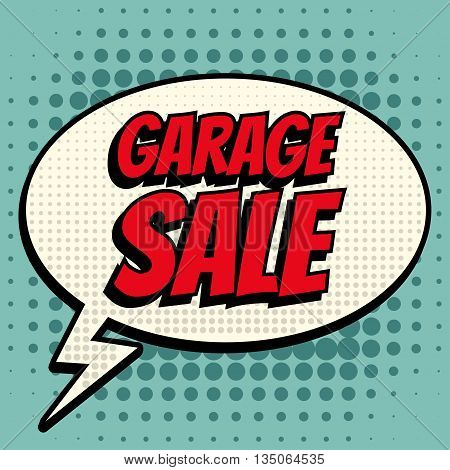 Garage sale comic book bubble text retro style
