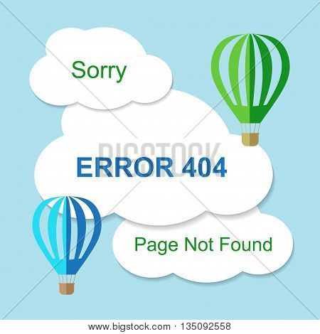 Air balloon with 404 error notification on white clouds. Vector illustration