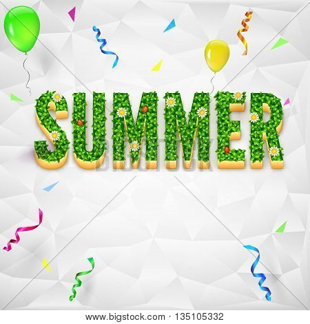 Summer background with confetti and serpentine. The inscription Summer with green grass and flowers on background made of triangles. Festiv background for presentation, booklet, brochure or catalog