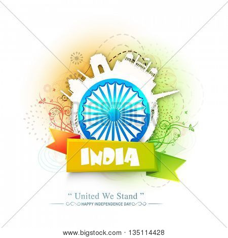 Glossy Ashoka Wheel with Stylish Ribbon on creative background with illustration of Indian Famous Monuments, Beautiful Poster, Banner or Flyer for Happy Independence Day celebration.
