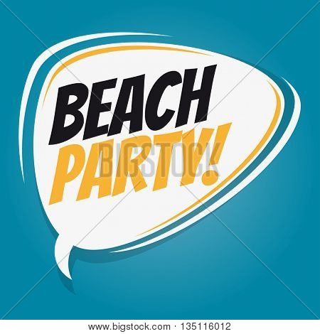 beach party retro speech bubble