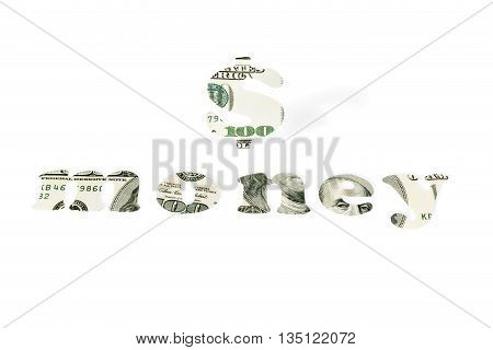 Dollar sign and the word Money carved from hundred dollar bills isolated on white background
